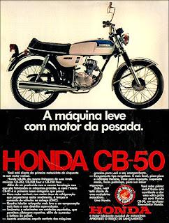 propaganda Moto Honda CB-50 - 1973 moto Honda anos 70, Honda década de 70, moto antiga, Oswaldo Hernandez,