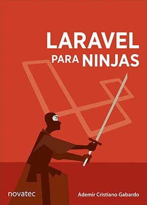 "Livro ""Laravel para Ninjas"", da Novatec Editora"