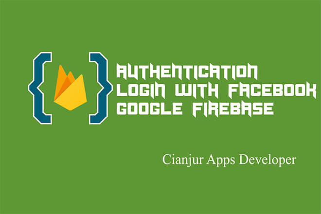 Cara Autentikasi Menggunakan Akun Facebook pada Firebase
