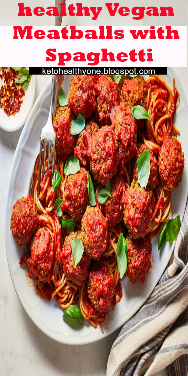 healthy Vegan Meatballs with Spaghetti #healthy #Vegan #Meatballs #with #Spaghetti #VeganMeatballswithSpaghetti