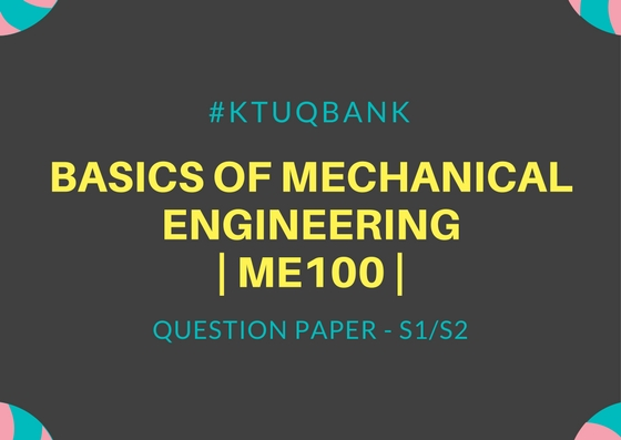 Basics of Mechanical Engineering | ME100 | Question Papers (2015 batch)