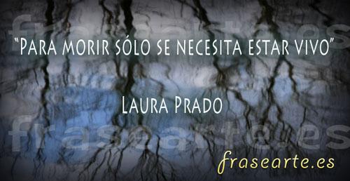 Frases motivadora de Laura Prado