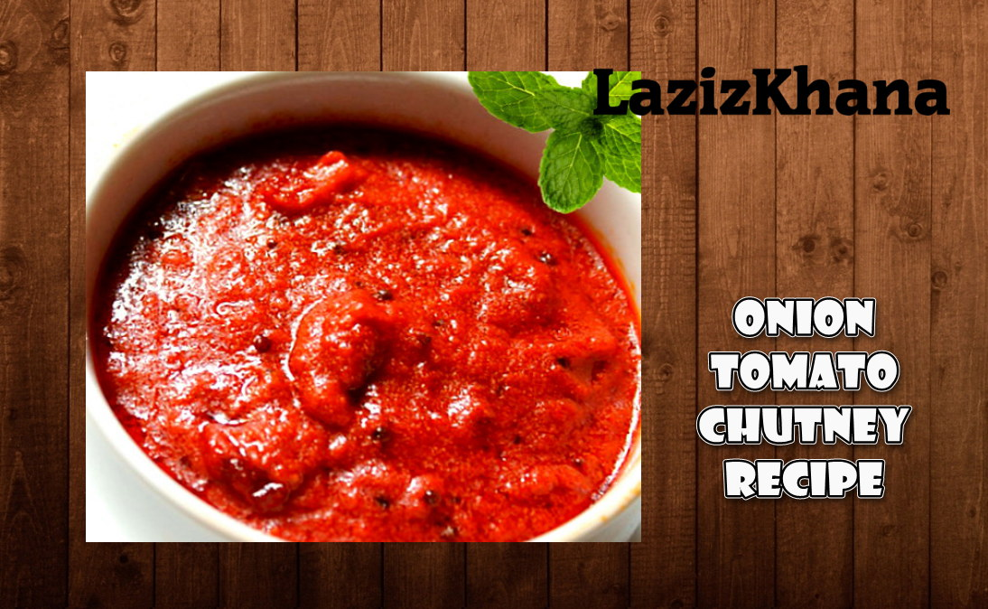 Tomato Onion Chutney Recipe in Roman English - Tamatar Pyaz Chutney Banane ka Tarika