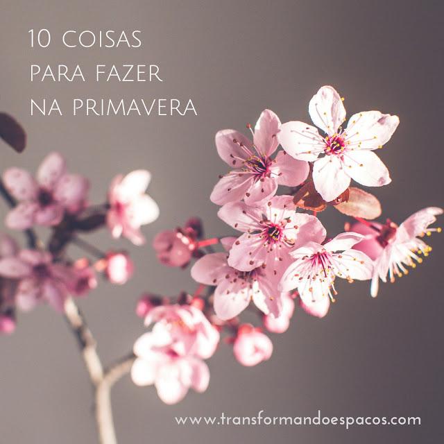 10 coisas para fazer na primavera