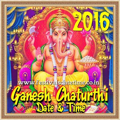 2016 Ganesh Chaturthi Date & Time in India - गणेश चतुर्थी 2016 तारीख और समय - গনেশ চতুর্থী ২০১৬ তারিখ এবং সময়