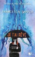 Franscesca Zappia - Je t'ai rêvé