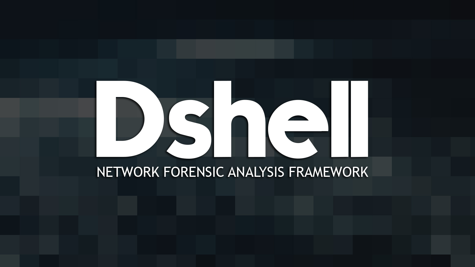Dshell - Network Forensic Analysis Framework