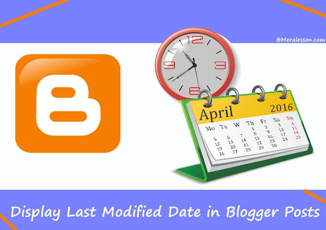 Display your laste modified date in blogger