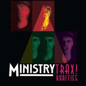 Ministry - Trax! Rarities