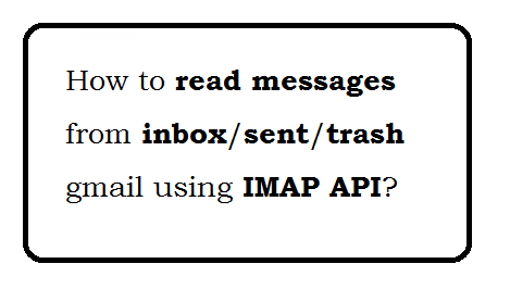 IMAP Gmail read messages details
