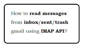 IMAP Gmail read messages details from inbox