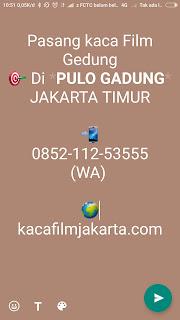 Kaca Film Gedung Cakung Jakarta Timur