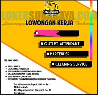 Lowongan Kerja di Milkgoo Cafe Surabaya Terbaru April 2019