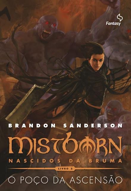 Mistborn Nascidos da Bruma o Poço da Ascensão Brandon Sanderson