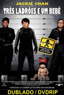 Assistir Três Ladrões e um Bebê Dublado (2006)