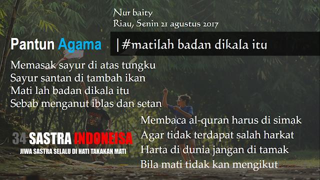 Kumpulan pantun agama terbaru MATILAH BADAN DIKALA ITU | 34 Sastra Indonesia