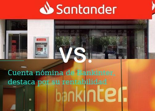 Cuenta 1 2 3 de Banco Santander o Cuenta nómina Bankinter ¿Con cuál nos quedamos?