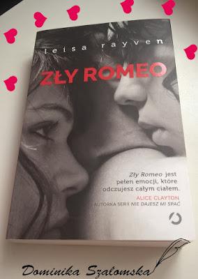 """[PRZEDPREMIEROWO] #155 Recenzja książki """"Zły Romeo"""" Leisa Rayven"""