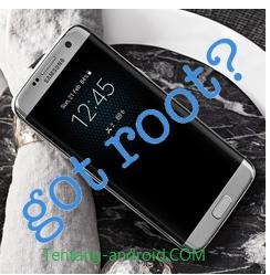 Root Samsung Galaxy S7 dan S7 Edge
