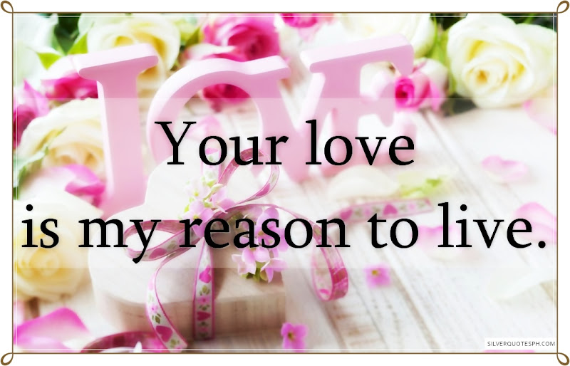 Your Love Is My Reason To Live