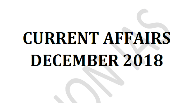 Vision IAS Current Affairs December 2018 pdf