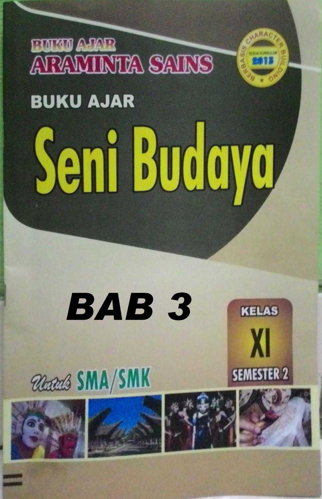 Kunci Jawaban LKS Seni Budaya Bab 3 kelas 11 Semester 2 ...
