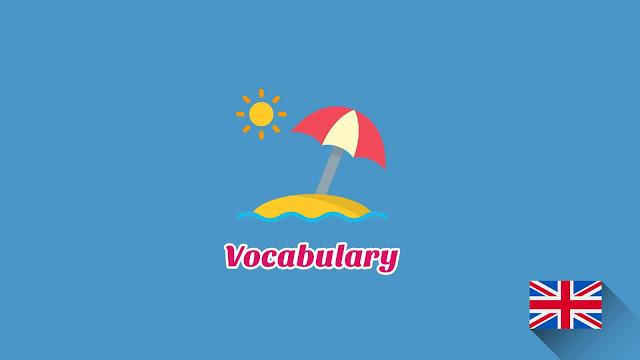 Kosakata Bahasa Inggris Pantai Disertai Gambar, Audio Dan Pronunciation