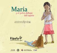 Imagen del Libro de cuentos María y el polvo debajo del tapete.
