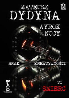 Mateusz Dydyna - Wyrok nocy