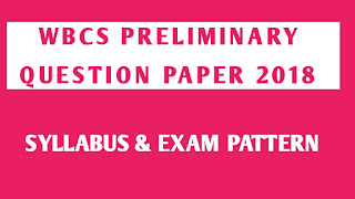 WBCS  previous year Preliminary Exam Solved Question 2018.,WBCS  previous year Preliminary Exam Solved Question 2018..wbcs last 10 year question paper