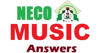 NECO Music OBJ & Essay Answers 2017 | Verified Expo Runz Theory Questions