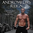 NEW RELEASE | Andromeda's Reign by K.S. Haigwood & Anne Conley | Giveaway