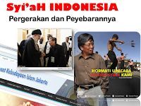 Pergerakan dan Penyebaran Syi'aH INDONESIA