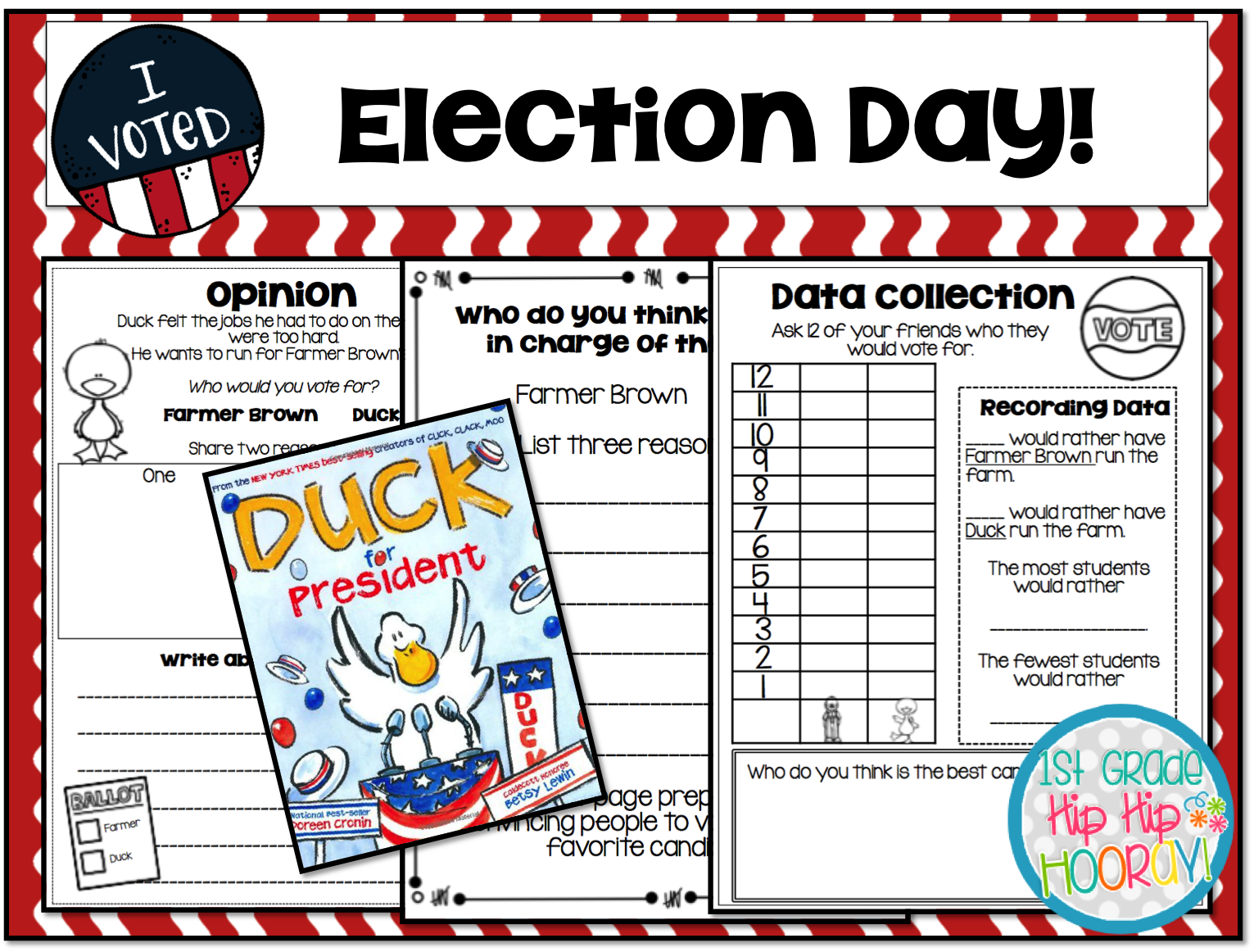 1st Grade Hip Hip Hooray Election Day Vember 7th