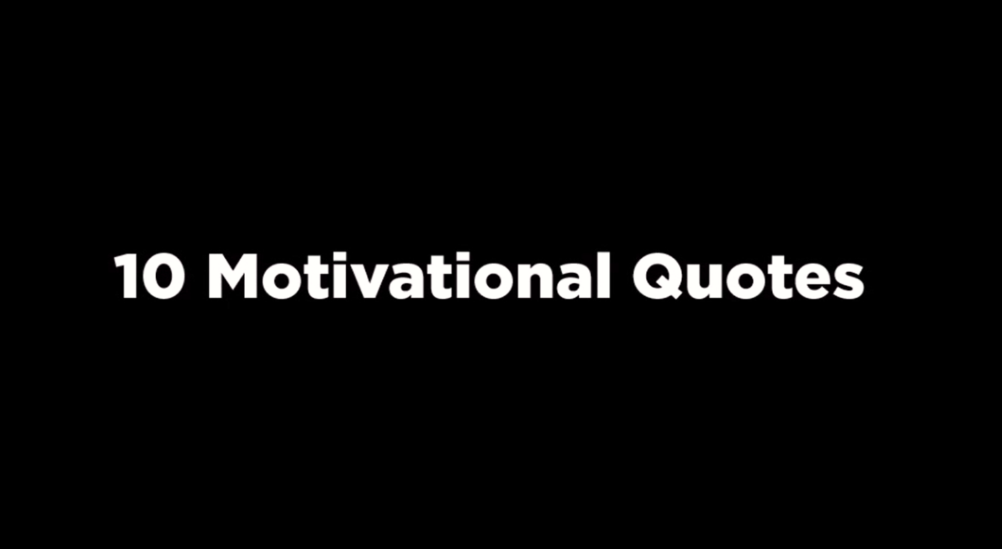 10 Motivational Quote [video]