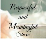 Purposeful and Meaningful