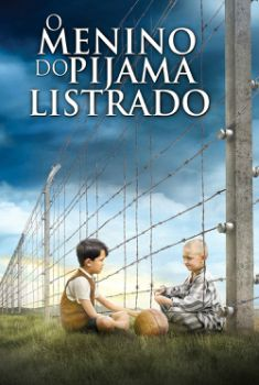 O Menino do Pijama Listrado Torrent – BluRay 720p/1080p Dual Áudio