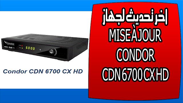 اخر تحديث لجهاز MISE À JOUR CONDOR CDN 6700 CX HD