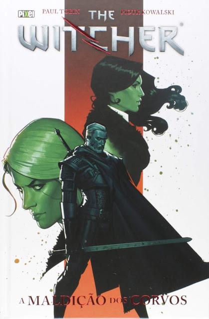 The Witcher A Maldição dos Corvos, Edição 3 - Paul Tobin, Borys Pugacz-Muraszkiewicz, Karolina Stachyra