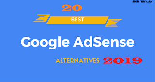 Top 20 Google Adsense Alternatives in 2019 For Bloggers