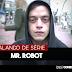 Mr. Robot - Análise 1ª Temporada