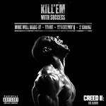 "Eearz, ScHoolboy Q, 2 Chainz & Mike WiLL Made-It - Kill 'Em With Success (From ""Creed II: The Album"") - Single Cover"