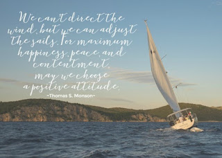 We can't direct the wind but we can adjust the sails. By - Thomas S. Monson