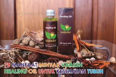 78 Manfaat Minyak Varash Healing Oil Untuk Kesehatan Tubuh