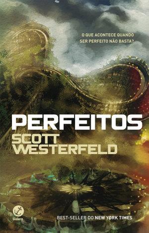 Perfeitos - Feios Scott Westerfeld