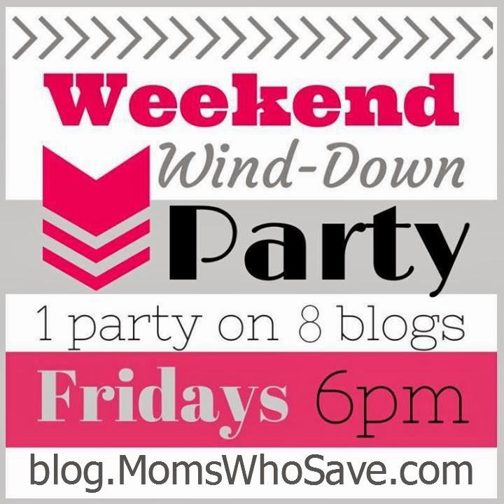 Weekend Wind Down Link Party --  MomsWhoSave