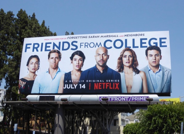 Friends From College series premiere billboard