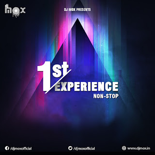 1st Experience Nonstop (DJ Mox)
