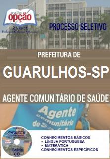 Apostila Prefeitura de Guarulhos 2016 Agente Comunitário de Saúde