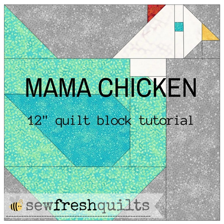 Sew Fresh Quilts: Mama Chicken 12